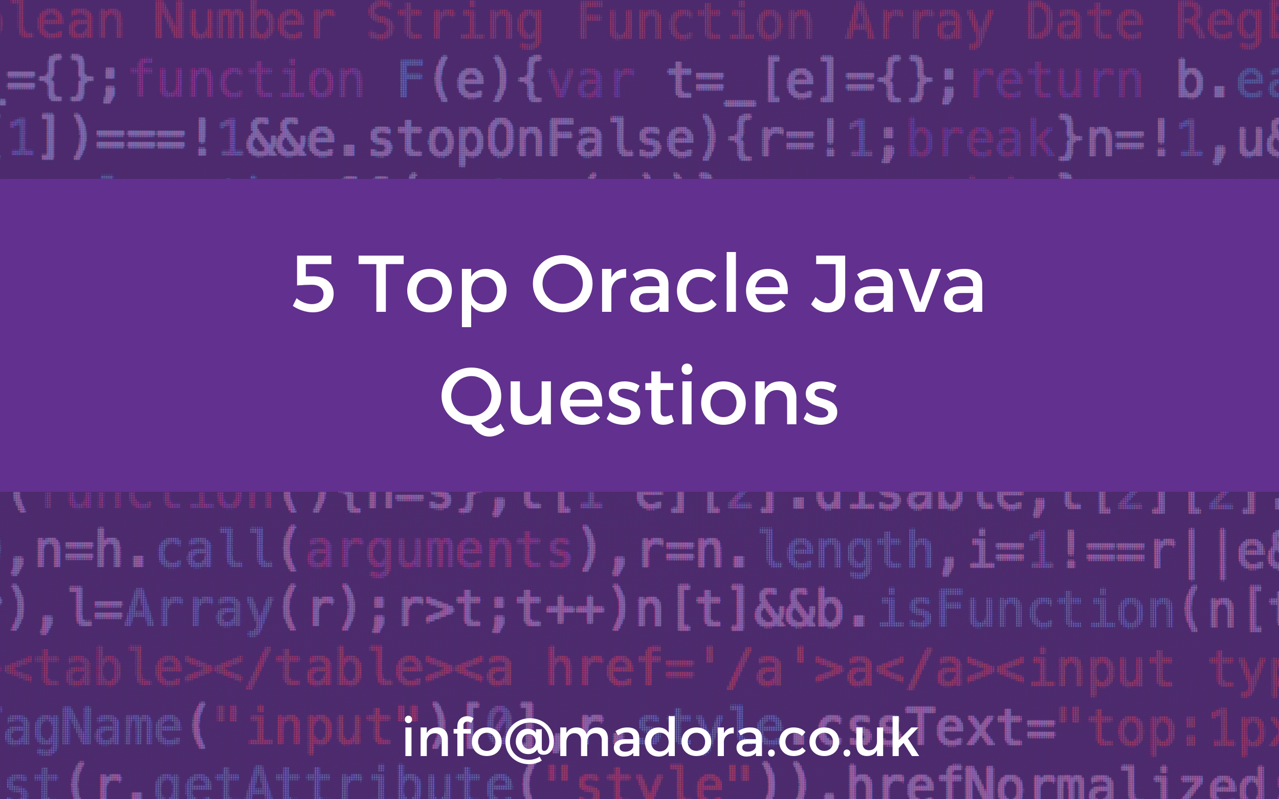 5 Top Oracle Java Questions | Madora Consulting